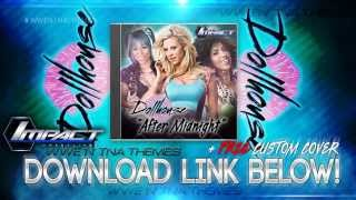 The Dollhouse 1st TNA Theme Song 2015