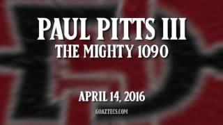 SDSU FOOTBALL: PAUL PITTS III - THE MIGHTY 1090 - 4/14/16
