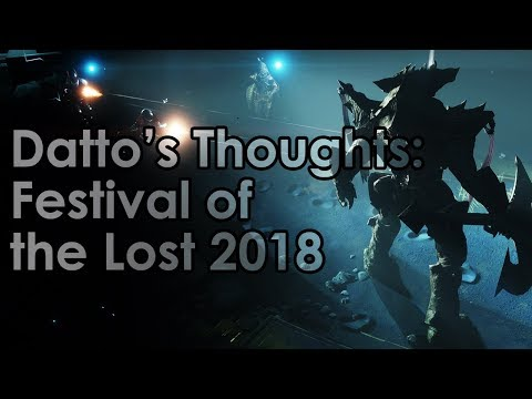 Destiny 2: Datto's Thoughts on Festival of the Lost 2018 (& Event Recap)
