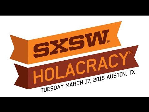 2015 SXSW - Brian Robertson - Holacracy Keynote