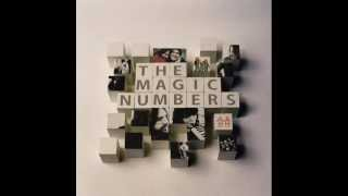 Magic Numbers - Gone Are The Days