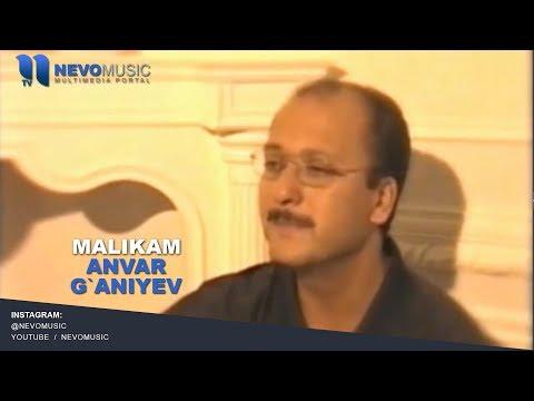 Anvar G`aniyev - Malikam | Анвар Ганиев - Маликам