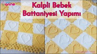 Kalpli Bebek Battaniyesi Yapımı