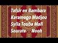 Download 71 Tafsir en Bambara karamogo Madjou Sylla Touba Mali Sourate Nooh MP3 song and Music Video