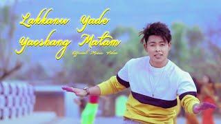 Lakanu Yade Yaoshang Matam | Official Music Video