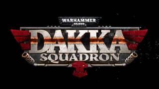 Warhammer 40,000: Dakka Squadron - Announcement Trailer