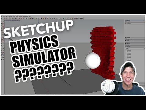 SketchUp AS A PHYSICS SIMULATOR? MSPhysics for SketchUp