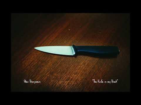 Alec Benjamin - The Knife in my Back (Demo)