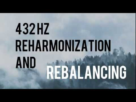 432 Hz Frequency Therapy - Reharmonize and Attune Yourself to the Earth's Energy