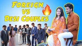 FOREIGN VS DESI COUPLES || HUNNY SHARMA ||