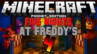FIVE NIGHTS AT FREDDY'S 4 The Final Chapter MAP!! - Minecraft Pocket Edition