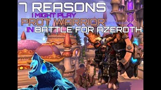 7 Reasons I Might Play Prot Warrior in Battle for Azeroth
