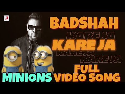 Kareja Minions Song (Kare Ja) - Official Full Song | Badshah Feat. Aastha Gill | Latest Hit 2018