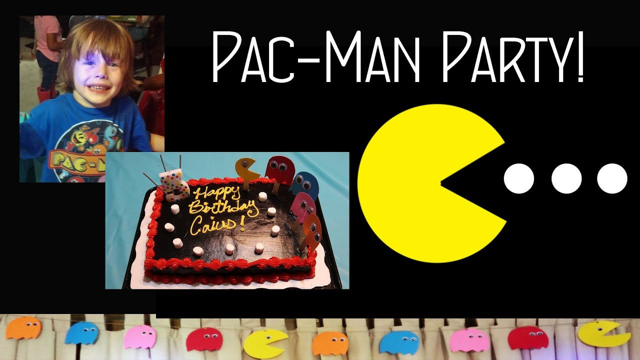 Pac Man Party Inexpensive Easy Child S Birthday Party Theme Youtube