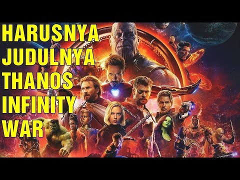 REVIEW AVENGERS: INFINITY WAR (BAHASA INDONESIA) BANYAK SPOILER! - Cine Crib Vol. 100