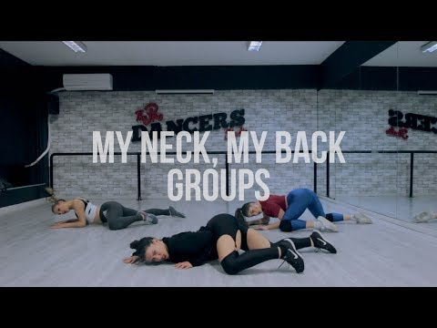 My Neck, My Back - Khia | Groups | Choreography by Claire Karapidaki @prodancersstudio