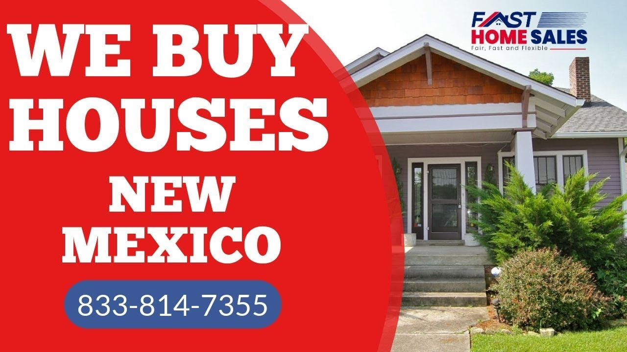 We Buy Houses New Mexico - CALL 833-814-7355