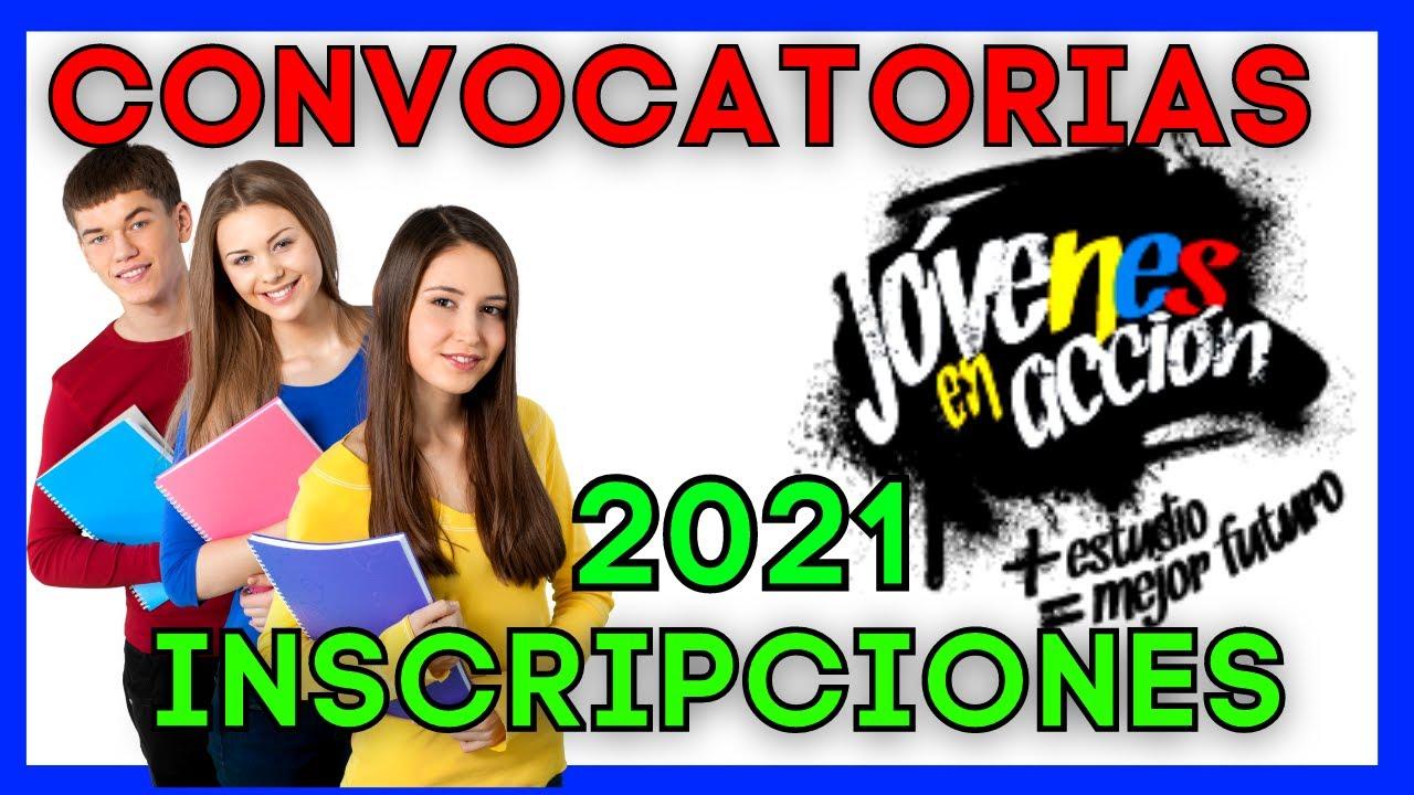 🔴 CONVOCATORIAS de Inscripción JÓVENES EN ACCIÓN - Pre-registro 2021