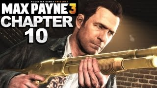 Max Payne 3 - Chapter 10 Walkthrough