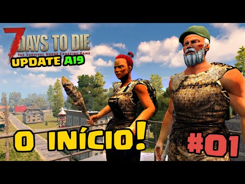 7 Days to Die Alpha 19 - O inicio #01