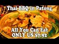 Phuket Food: Best Thai BBQ Buffet Restaurant in Patong. BBQ Seafood Phuket Thailand. All You Can Eat