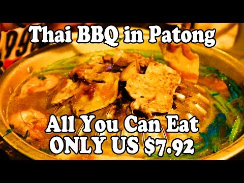 Phuket Food: The Best Thai BBQ Buffet in Patong. BBQ Seafood in Phuket Thailand. All You Can Eat