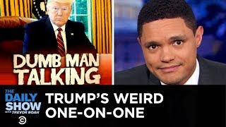 Trumps Weird One-on-One with George Stephanopoulos  The Daily Show