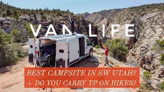 VAN LIFE | DÏD WE FIND THE BEST CAMPSITE IN UTAH? | Plus do you hike with toilet paper?