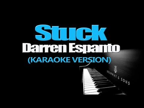 STUCK - Darren Espanto (KARAOKE VERSION)