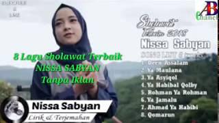 Download lagu NISSA SABYAN Full Album 8 Lagu Sholawat Terbaik 2018 MP3