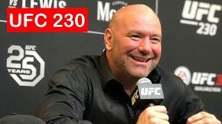 DANA WHITE UFC 230 POST FIGHT PRESS CONFERENCE