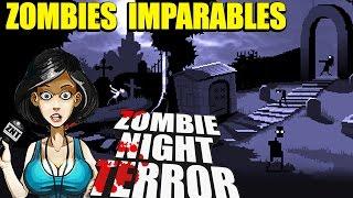 ZOMBIES Vs GERTRUDIS - ZOMBIE NIGHT TERROR #3   Gameplay Español