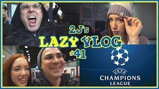 Πήγαμε Champions League! (Lazy Vlog #41)