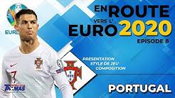 Présentation du PORTUGAL - En route pour l'EURO 2020