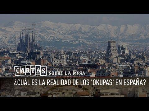 ¿Cuál es la realidad de los 'okupas' en España? - Cartas sobre la mesa
