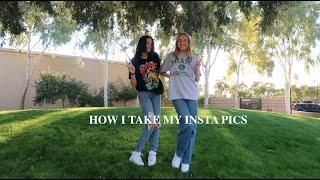 how i take my insta pics (feat. my best friend)