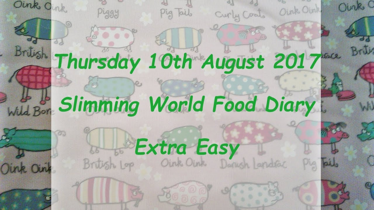 slimming world food diary thursday 10 youtube