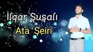 Ilqar Susali - Ata Seiri 2021