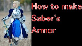 [Fate stay/night]How to make saber's armor - ,Zero,Fate/Grand Order[Cosplay prop tutorial]