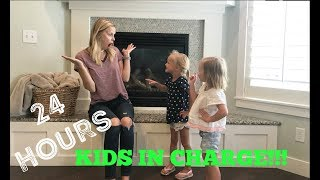 24 HOURS KIDS IN CHARGE! PARENTS CAN'T SAY NO!