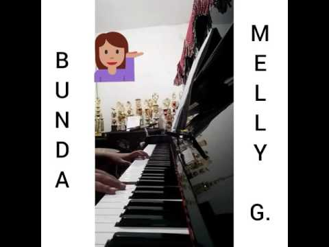 Bunda - Melly Goeslaw (piano cover)