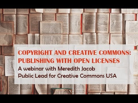 Copyright and Creative Commons: Publishing with open licenses