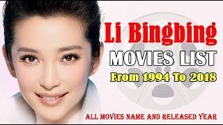 Лі Бінбін Список Фільмів 1994-2018 ( Світові Знаменитості )