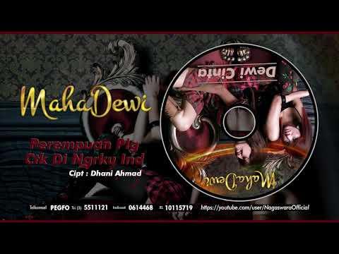 Maha Dewi - Perempuan Plg Ctk Di Ngrku Ind (Official Audio Video)
