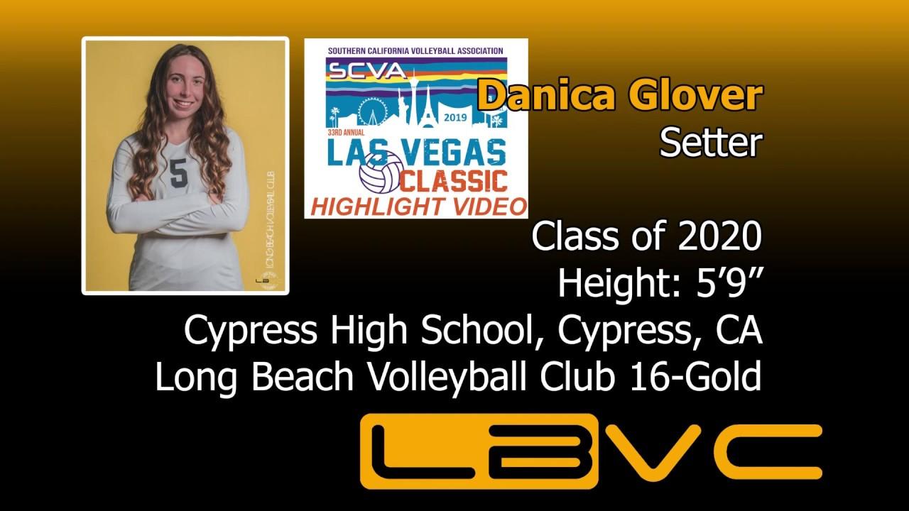 Danica Glover Class of 2020 Setter - 2019 Las Vegas Classic Highlights