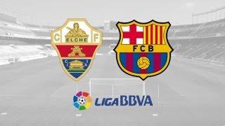 Barcelona vs elche • 6-0 primera division 24.01.2015 goals highlights hd
