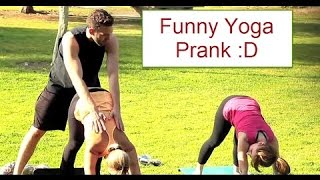 Funny Yoga Prank At Park ! Funny Prank   2016 HD