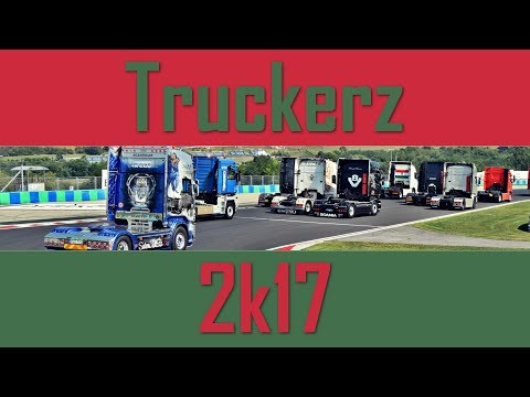 """""""We Are Truckerz From Hungary 2k17"""""""