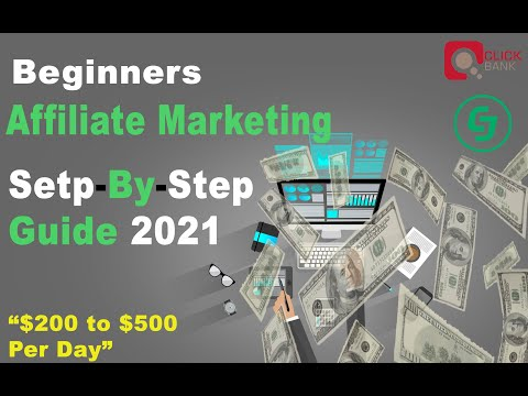 Affiliate Marketing Guide 2021 | Step-By-Step Explained | $200-$400 Per Day