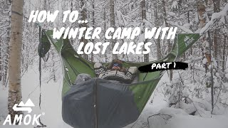 How to Winter Haṁmock Camp With Lost Lakes || Amok Equipment